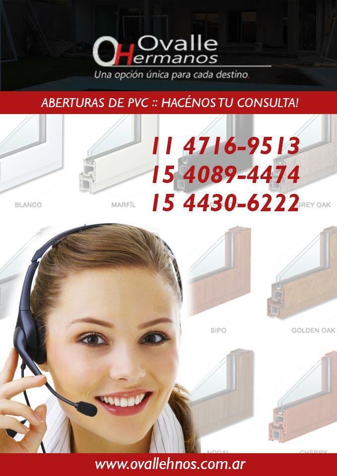 ABERTURAS DE PVC :: ATENCIÓN PERSONALIZADA  Para comunicarte con la empresa podés llamarnos al:  11-4716-9513 / Cel: 15-4089-4474 / 15-4430-6222, o por email enviarnos un correo electrónico a ovalle@ciudad.com.ar.