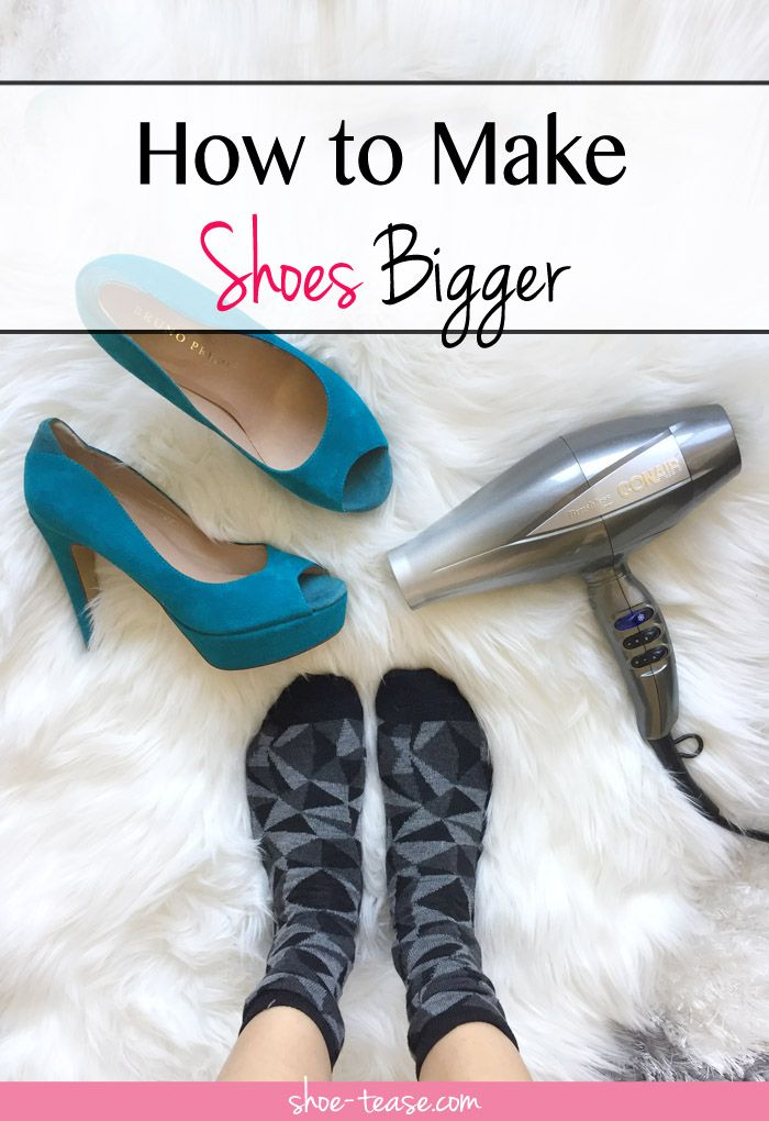 How to Stretch Shoes - 5 Hacks