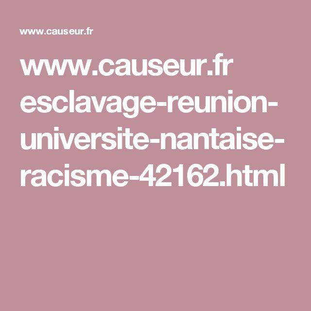 www.causeur.fr esclavage-reunion-universite-nantaise-racisme-42162.html
