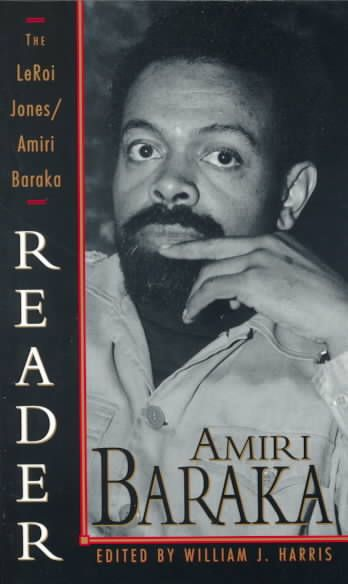 Amiri Baraka - dramatist, poet, essayist, orator, and fiction writer - is one of the preeminent African-American literary figures of our time. The Leroi Jones/Amiri Baraka Reader provides the most com
