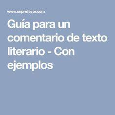 Guía para un comentario de texto literario - Con ejemplos