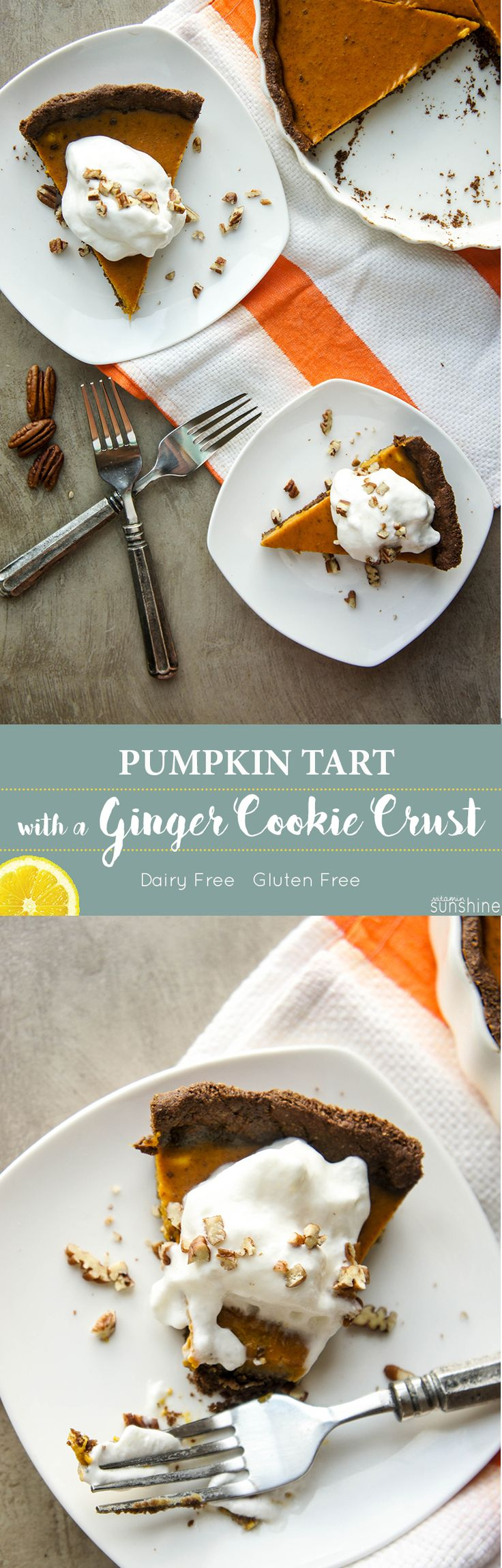 Pumpkin Tart with a Ginger Cookie Crust / This beauty is dairy free and gluten free, so everyone can enjoy this holiday season!