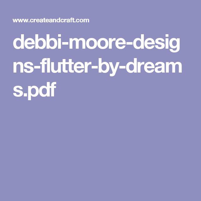 debbi-moore-designs-flutter-by-dreams.pdf