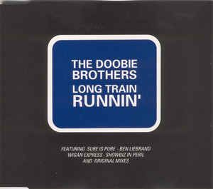 The Doobie Brothers - Long Train Runnin' (CD) at Discogs