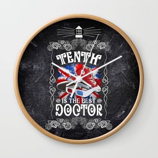 10th is The best Doctor who typograph Wall Clock #WallClock #clock  #tardis #doctorwho #thedoctor #10thdoctor #bestdoctor #davidtennant #scifi #vangogh #starrynight #mist #fog #typographic #typography #britishflag #artdesign