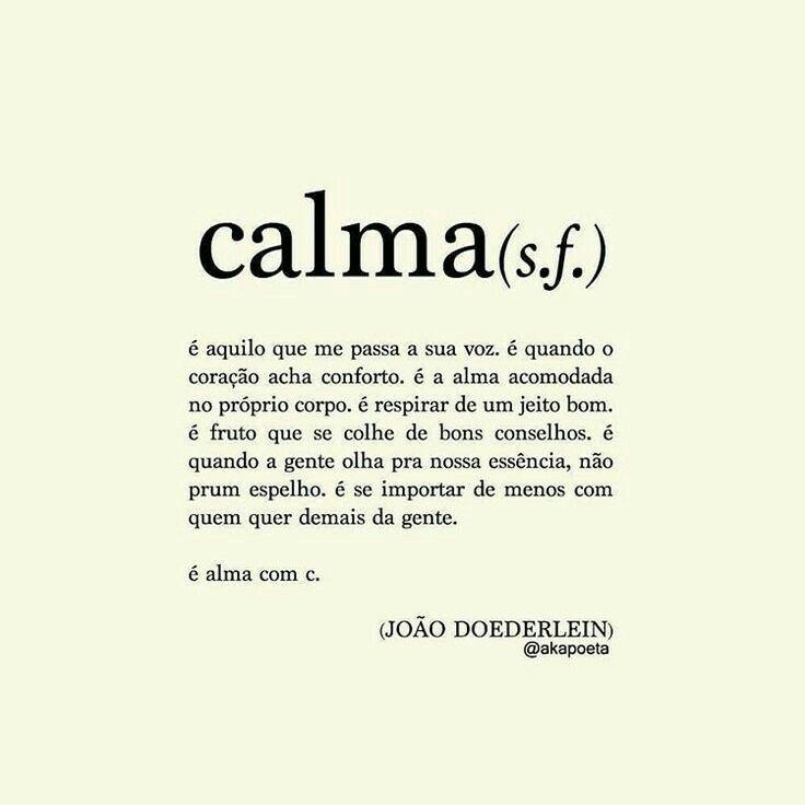 [Definição] *Calma*