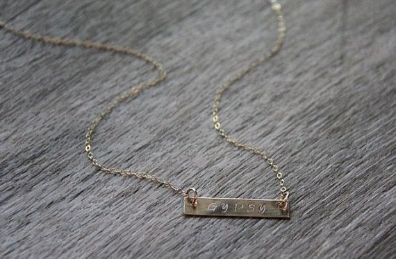 Gypsy Bar Necklace  I hand stamp this 14k gold filled horizontal gypsy bar necklace and polish it to a matte, satin finish. I then finish it off