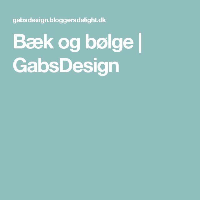Bæk og bølge | GabsDesign