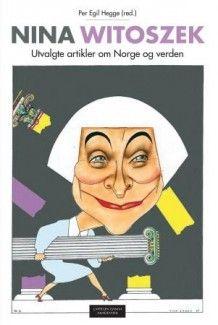Nina Witoszek av Per Egil Hegge (Heftet) #cappelendamm