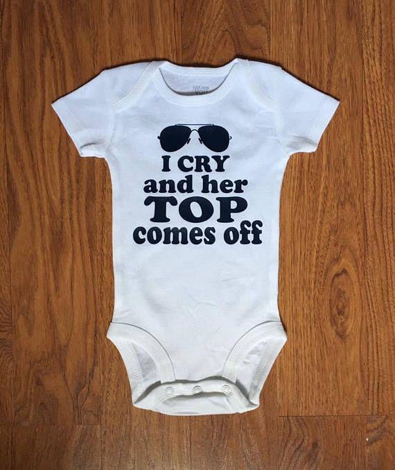 I Cry /& Her Top Comes Off Gerber Onesie Funny Onesie