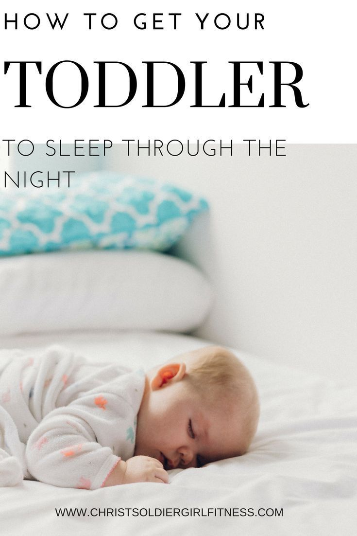 d186ed84bf02 How to get your toddler to sleep through the night