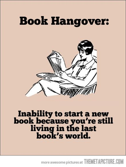 Always happens after a good book!
