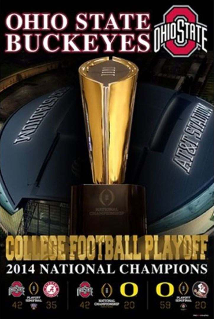 OHIO STATE BUCKEYES COLLEGE FOOTBALL PLAYOFF 2014 NATIONAL CHAMPIONS POSTER.
