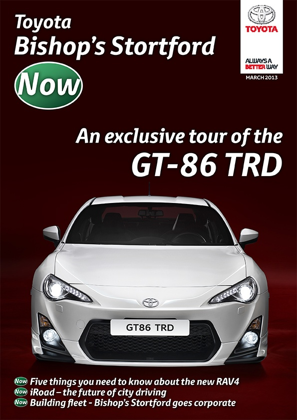 Toyota Bishop's Stortford Now  #toyota #now #digital #magazine #bishops #stortford #gt #86 #gt86 #trd #march