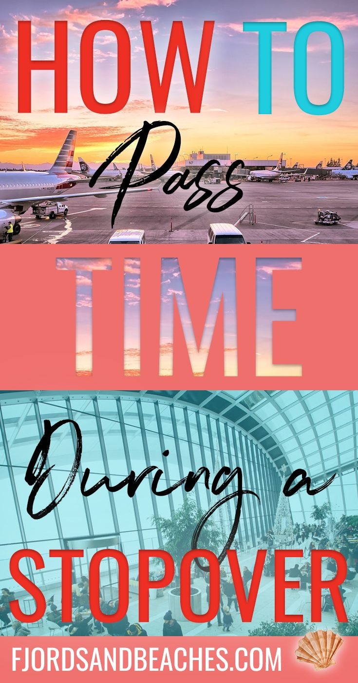 What to do on a long layover, stopover, passing the time during a stopover, #TravelHack #Travel, TravelAdvice, Travel tips, how to pass the time at the airport, things to do at the airport
