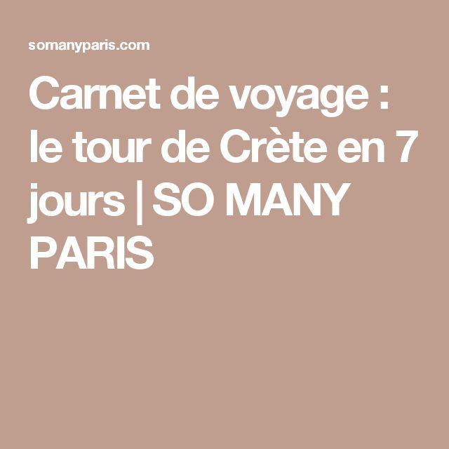 Carnet de voyage : le tour de Crète en 7 jours | SO MANY PARIS