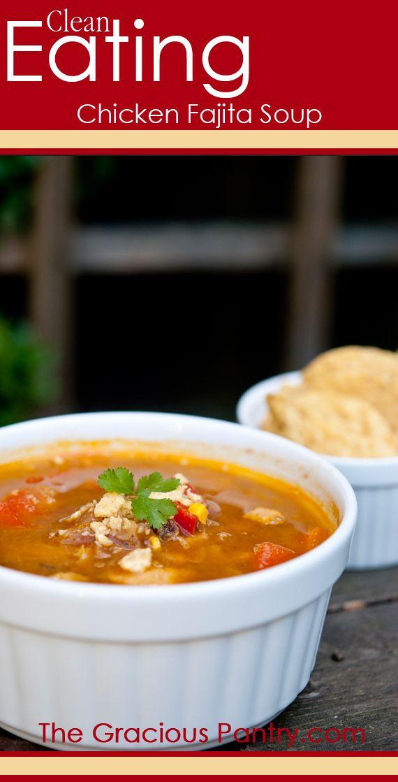 Clean Eating Chicken Fajita Soup.  #cleaneating #cleaneatingrecipes #glutenfree #glutenfreerecipes