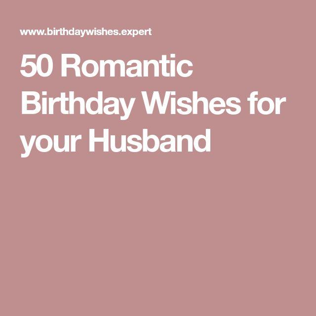 50 Birthday Wishes For Husband: Best 25+ Husband Birthday Wishes Ideas On Pinterest
