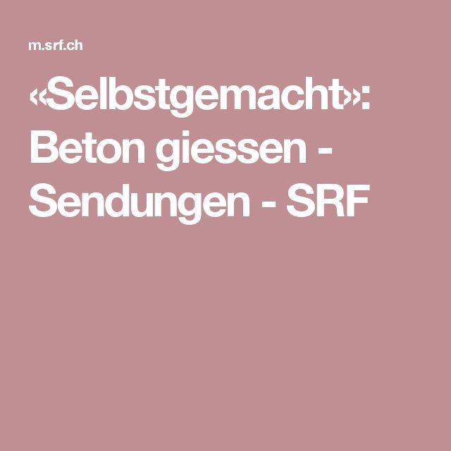 «Selbstgemacht»: Beton giessen - Sendungen - SRF