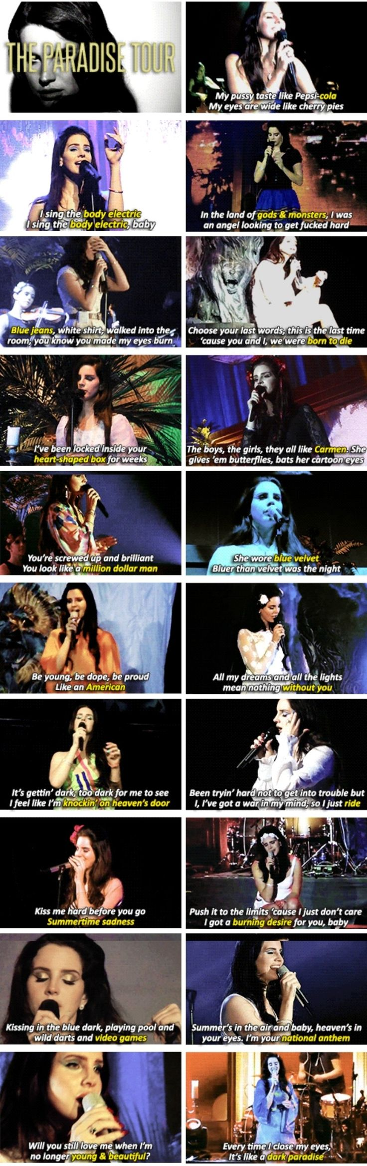 Lana Del Rey on her Paradise Tour (2013) #songs #lyrics