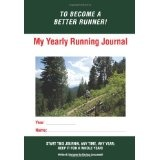 My Yearly Running Journal: Become A Better Runner! (Paperback)By Dariusz Janczewski