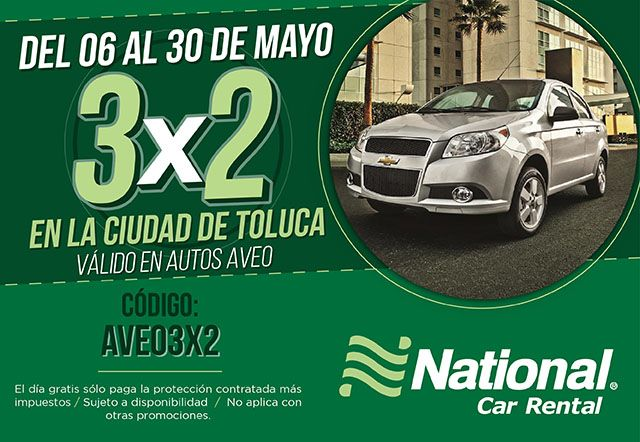 ¡En #Mayo te invitamos a disfrutar del 3X2 en #Toluca!  Reserva ahora... www.nationalcar.com.mx e ingresa el código AVEO3x2! #NosotrosTeLlevamos