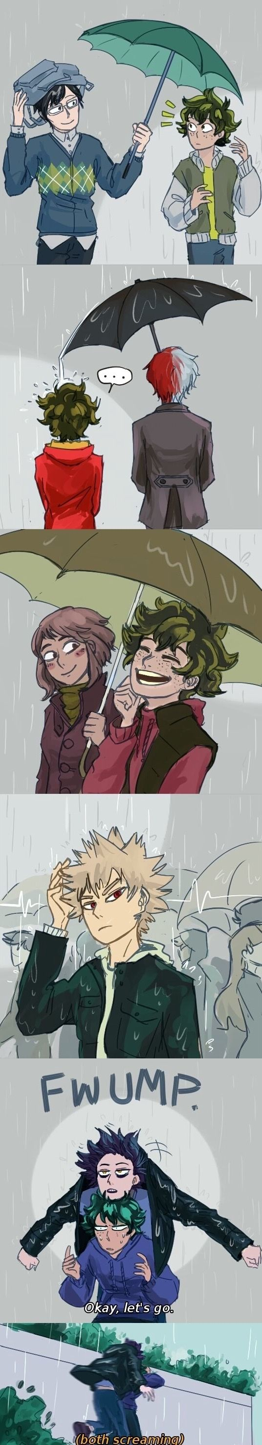 This describe their relationship with midoriya so well.. except maybe todoroki  he wouldn't let rain fall on him but maybe he is oblivious to that fact and hence it is like that?? Boku no Hero Academia