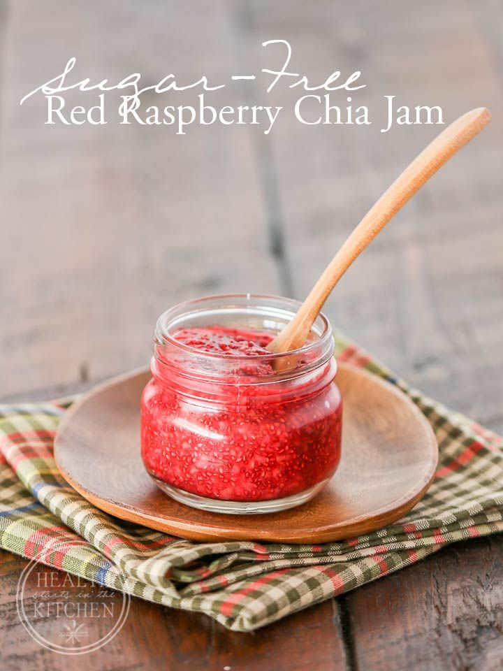 Sugar-Free Red Raspberry Chia Jam {Paleo, Low-Carb & Keto} - Health Starts in the Kitchen