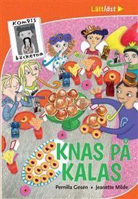 Pernilla Gesén: Knas på kalas (Kompisböckerna)