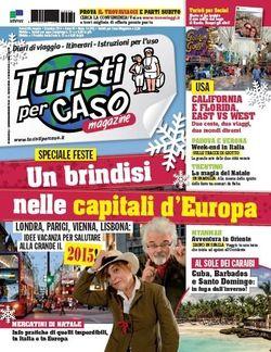 Turistipercaso Magazine di dicembre 2014 - Un brindisi nelle capitali d'Europa - in edicola da lunedì!