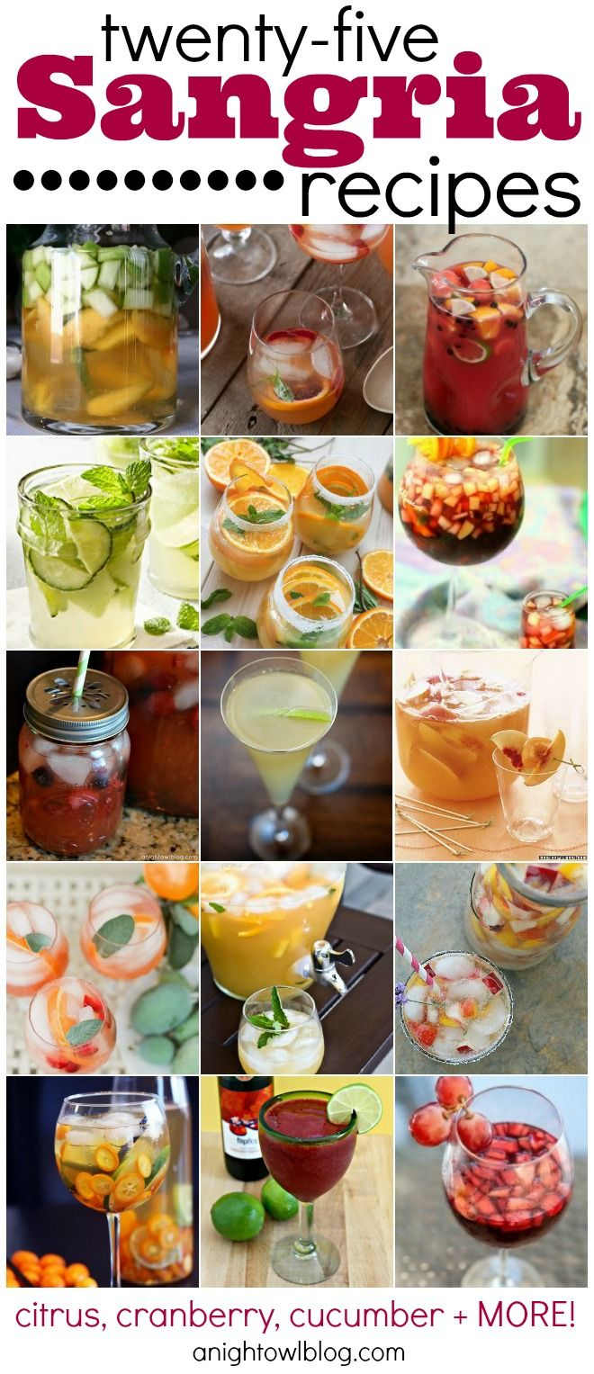 25 sangria recipes--- for my sangria-loving hubby :-) - I would love a sangria recipe to actually turn out for me.