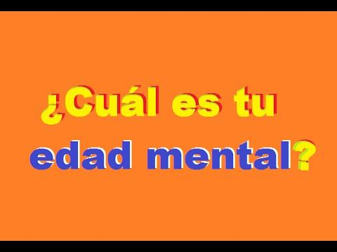 ¿Cuál es tu edad mental? - YouTube