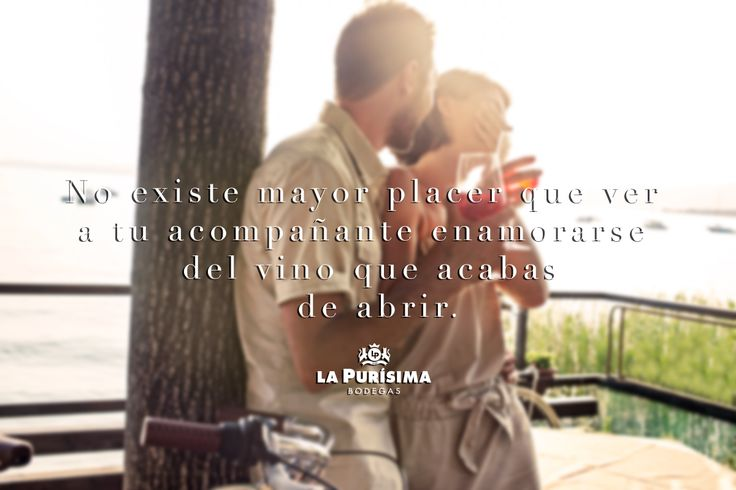 No existe mayor #placer que ver a tu acompañante #enamorarse del #vino que acabas de abrir. http://www.bodegaslapurisima.com