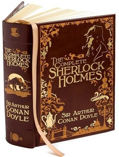 The Complete Sherlock Homes by Sir Arthur Conan Doyle. Brilliant series and inspired some of my favorite modern-day characters (Goren from Law and Order: Criminal Intent and Gregory House from House M.D.).