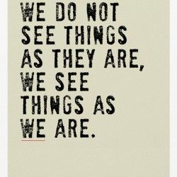 see things as they are