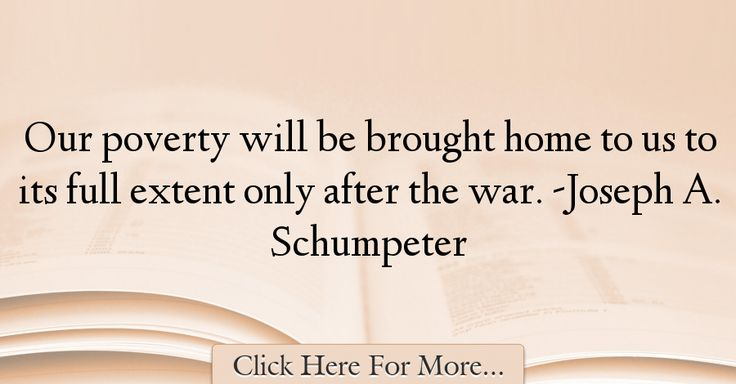 Joseph A. Schumpeter Quotes About Home - 35200