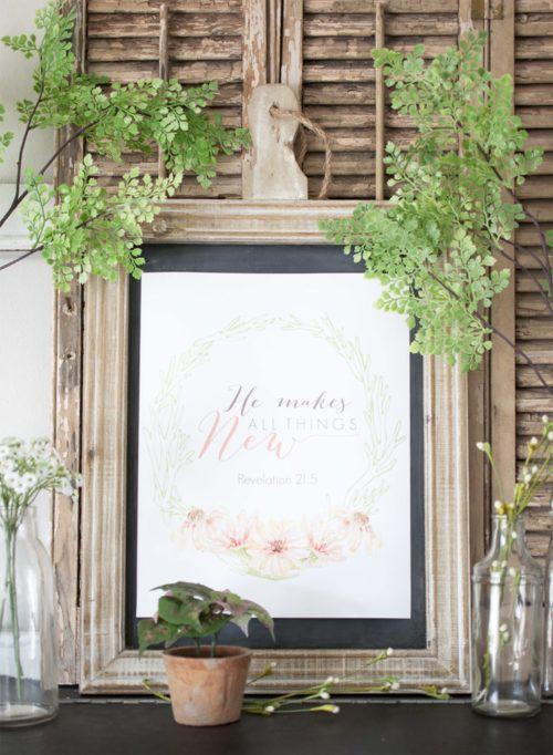 """He Makes All Things New"" botanical farmhouse spring printable! More Free Ea…  – Printables"