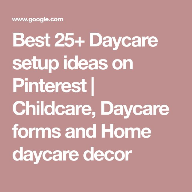 Home Daycare Design Ideas: Best 25+ Home Daycare Decor Ideas On Pinterest