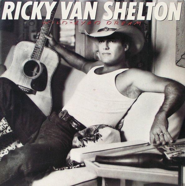 Ricky Van Shelton - Wild-Eyed Dream (Vinyl, LP, Album) at Discogs