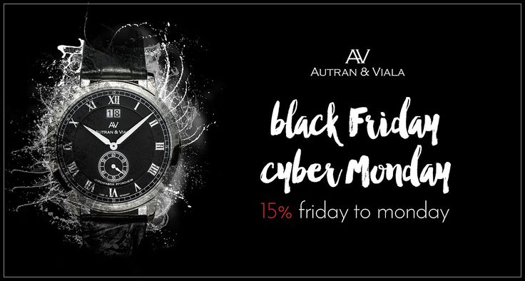 Black Friday | Cyber Monday   From Friday to Monday 15% discount on several AUTRAN & VIALA models. #blackfriday #cybermonday #quarzwatches #fashion #style #menswatches #ladieswatches
