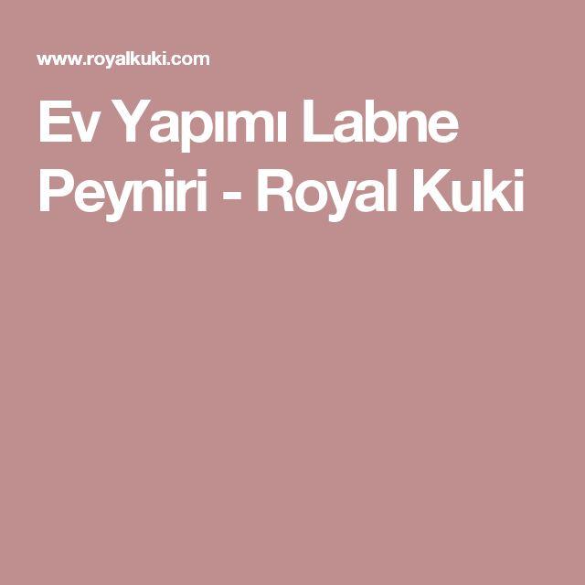 Ev Yapımı Labne Peyniri - Royal Kuki