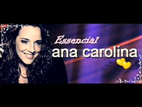 """Ana Carolina ( Essencial TODOS SUCESSOS Melhores músicas) """"Encostar Na Tua"""" - YouTube"""