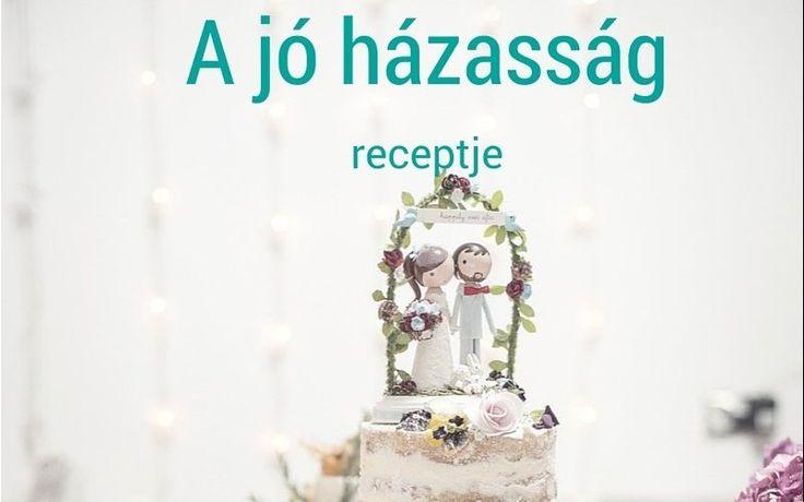A boldog házasság receptje | MaiMóni
