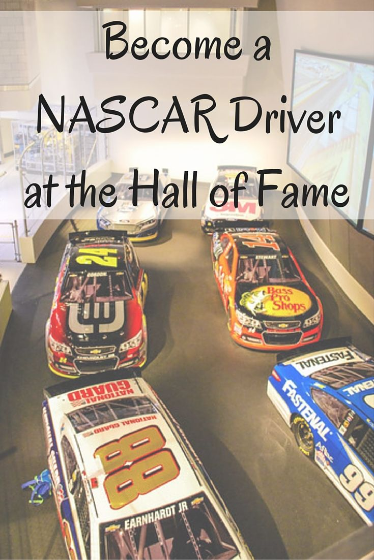 Become a NASCAR Driver at the Hall of Fame in Charlotte, North Carolina.