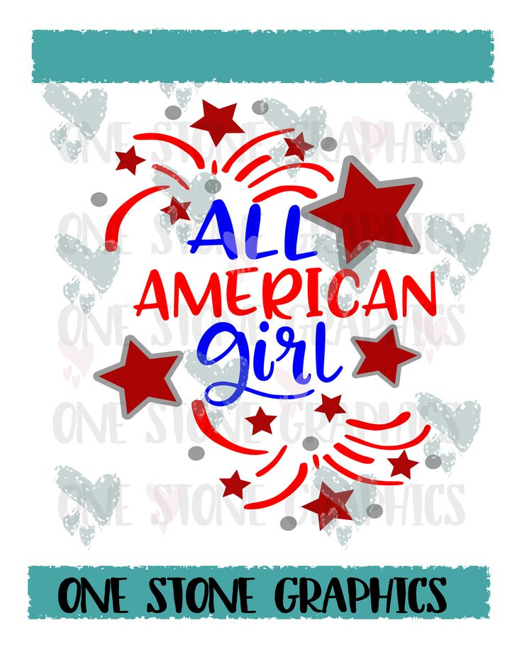 All american Girl svg,all american,fourth of july svg,fourth of july,4th of july svg,independence day svg,fireworks svg,stars svg,patriotic by OneStoneGraphics on Etsy