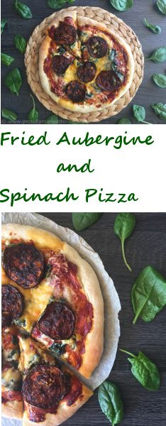 Friend Aubergine and Spinach Pizza