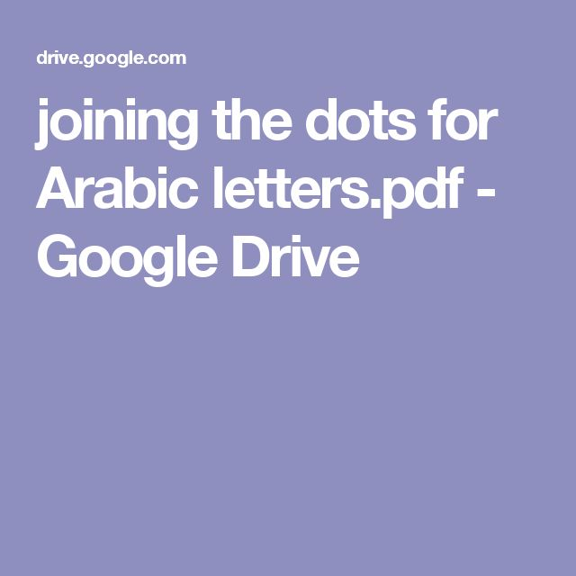 joining the dots for Arabic letters.pdf - Google Drive
