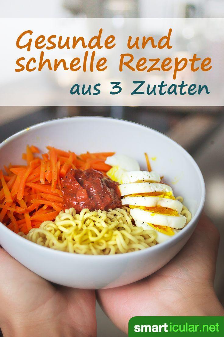 Besser als Fastfood: Schnelle, gesunde Gerichte aus drei ...