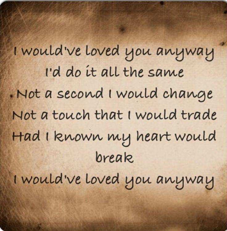 Trisha Yearwood - I Would've Loved You Anyway Lyrics ...