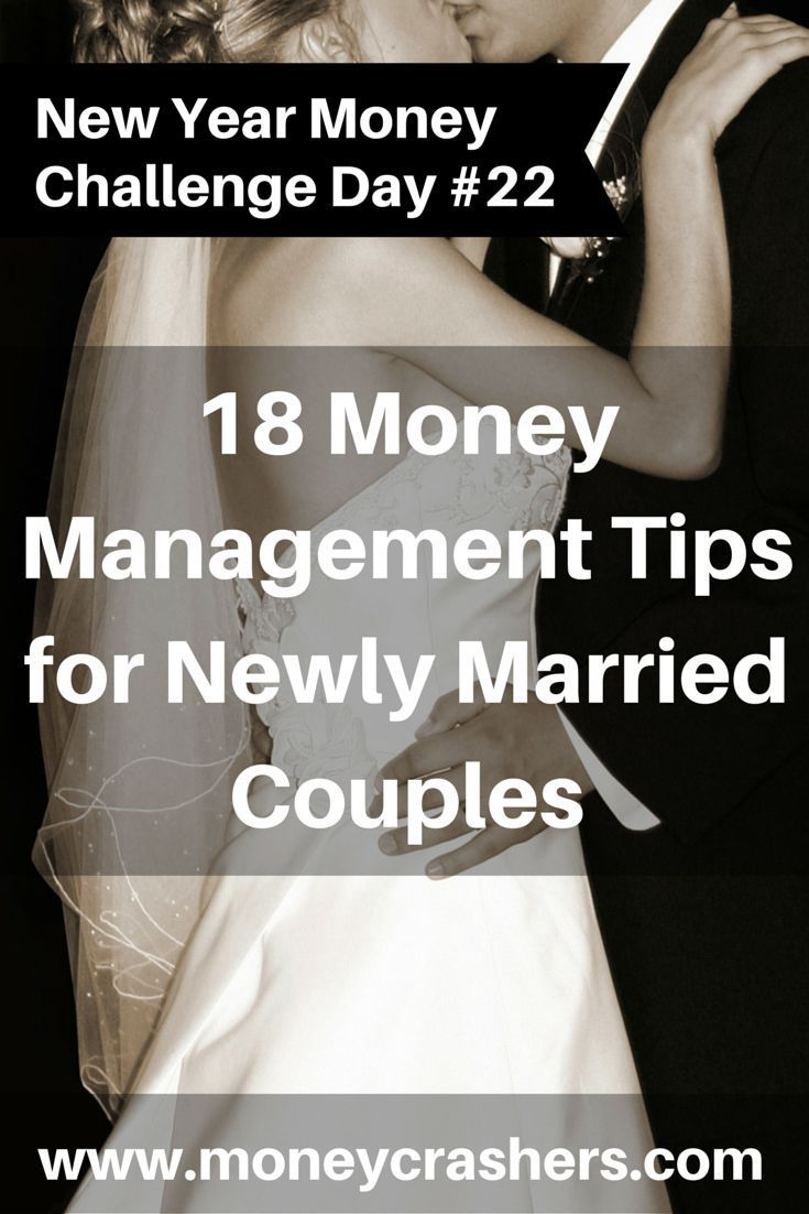 18 Money Management Tips for Newly Married Couples http://www.moneycrashers.com/money-management-newly-married-couples/